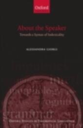 About the Speaker: Towards a Syntax of Indexicality