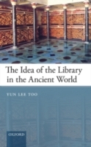 Ebook in inglese Idea of the Library in the Ancient World Too, Yun Lee