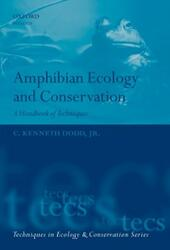 Amphibian Ecology and Conservation: A Handbook of Techniques