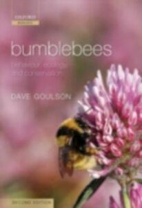 Foto Cover di Bumblebees: Behaviour, Ecology, and Conservation, Ebook inglese di Dave Goulson, edito da OUP Oxford