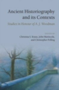 Ebook in inglese Ancient Historiography and Its Contexts: Studies in Honour of A. J. Woodman -, -