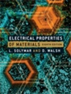 Foto Cover di Electrical Properties of Materials 8/e, Ebook inglese di SOLYMAR LASZLO, edito da Oxford University Press