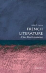 Ebook in inglese French Literature: A Very Short Introduction Lyons, John D.