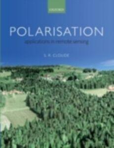 Foto Cover di Polarisation: Applications in Remote Sensing, Ebook inglese di Shane Cloude, edito da OUP Oxford