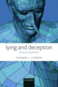 Ebook in inglese Lying and Deception: Theory and Practice Carson, Thomas L.