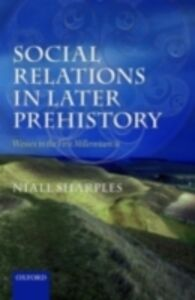 Ebook in inglese Social Relations in Later Prehistory: Wessex in the First Millennium BC Sharples, Niall