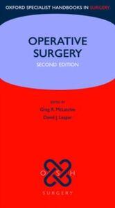 Foto Cover di Operative Surgery, Ebook inglese di David Leaper,Greg R. McLatchie, edito da OUP Oxford