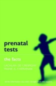Ebook in inglese Prenatal Tests: The Facts -, -
