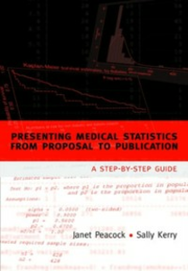 Ebook in inglese Presenting medical statistics from proposal to publication: A step-by-step guide Kerry, Sally , Peacock, Janet