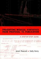 Presenting medical statistics from proposal to publication: A step-by-step guide