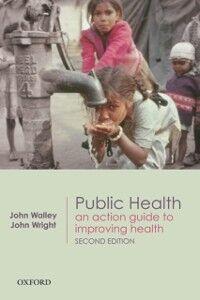 Foto Cover di Public Health: An action guide to improving health, Ebook inglese di  edito da OUP Oxford