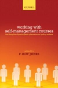 Foto Cover di Self-Management Courses: The thoughts of participants, planners and policy makers, Ebook inglese di  edito da OUP Oxford