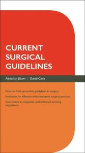 Ebook in inglese Current Surgical Guidelines Cade, David , Jibawi, Abdullah