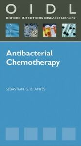 Foto Cover di Antibacterial Chemotherapy: Theory, Problems, and Practice, Ebook inglese di Sebastian Amyes, edito da OUP Oxford