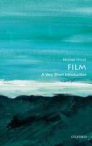 Foto Cover di Film: A Very Short Introduction, Ebook inglese di Michael Wood, edito da OUP Oxford