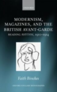 Ebook in inglese Modernism, Magazines, and the British avant-garde: Reading Rhythm, 1910-1914 Binckes, Faith