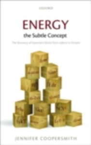Ebook in inglese Energy, the Subtle Concept The discovery of Feynman's blocks from Leibniz to Einstein JENNIFE, COOPERSMITH