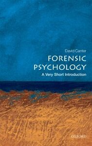 Ebook in inglese Forensic Psychology: A Very Short Introduction Canter, David