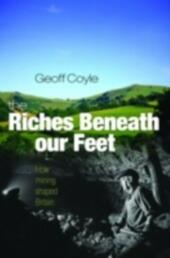 Riches Beneath our Feet: How Mining Shaped Britain