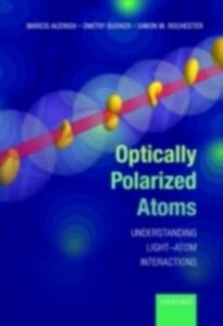 Foto Cover di Optically Polarized Atoms: Understanding light-atom interactions, Ebook inglese di AA.VV edito da OUP Oxford