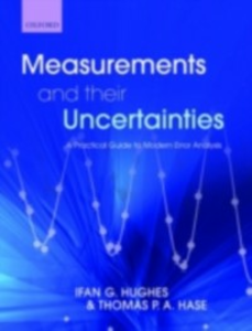 Ebook in inglese Measurements and their Uncertainties: A practical guide to modern error analysis Hase, Thomas , Hughes, Ifan