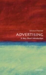 Foto Cover di Advertising: A Very Short Introduction, Ebook inglese di Winston Fletcher, edito da OUP Oxford