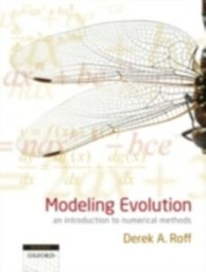Foto Cover di Modeling Evolution: an introduction to numerical methods, Ebook inglese di Derek A. Roff, edito da OUP Oxford