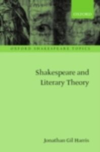 Ebook in inglese Shakespeare and Literary Theory GIL, HARRIS JONATHAN