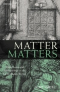 Ebook in inglese Matter Matters: Metaphysics and Methodology in the Early Modern Period Smith, Kurt
