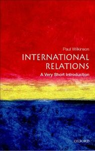 Ebook in inglese International Relations: A Very Short Introduction Wilkinson, Paul