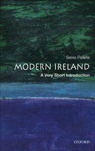 Foto Cover di Modern Ireland: A Very Short Introduction, Ebook inglese di Senia Paseta, edito da OUP Oxford