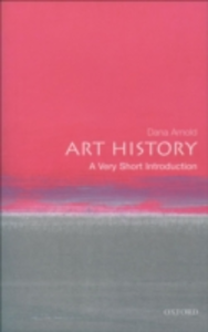 Ebook in inglese Art History: A Very Short Introduction Arnold, Dana