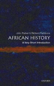 Ebook in inglese African History: A Very Short Introduction Parker, John , Rathbone, Richard