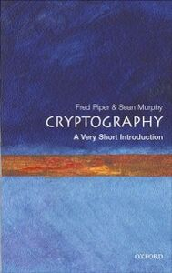 Ebook in inglese Cryptography: A Very Short Introduction Murphy, Sean , Piper, Fred