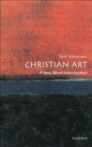 Foto Cover di Christian Art: A Very Short Introduction, Ebook inglese di Beth Williamson, edito da OUP Oxford