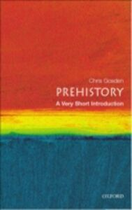 Ebook in inglese Prehistory: A Very Short Introduction Gosden, Chris