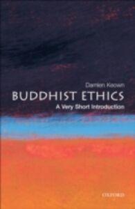 Foto Cover di Buddhist Ethics: A Very Short Introduction, Ebook inglese di Damien Keown, edito da OUP Oxford