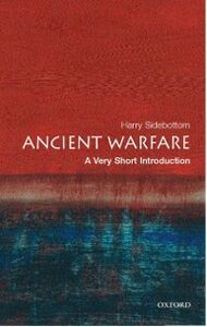 Foto Cover di Ancient Warfare: A Very Short Introduction, Ebook inglese di Harry Sidebottom, edito da OUP Oxford