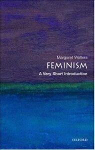Foto Cover di Feminism: A Very Short Introduction, Ebook inglese di Margaret Walters, edito da OUP Oxford