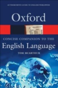 Ebook in inglese Concise Oxford Companion to the English Language McArthur, Roshan , McArthur, Tom