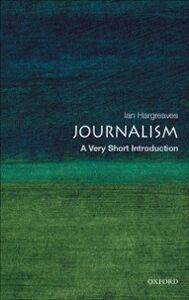 Ebook in inglese Journalism Hargreaves, Ian