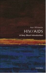Foto Cover di HIV/AIDS: A Very Short Introduction, Ebook inglese di Alan Whiteside OBE, edito da OUP Oxford