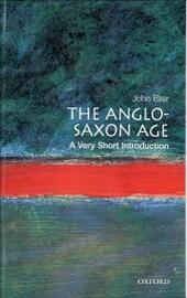 Anglo-Saxon Age: A Very Short Introduction