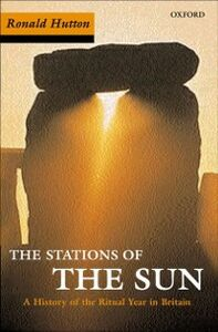 Ebook in inglese Stations of the Sun: A History of the Ritual Year in Britain Hutton, Ronald