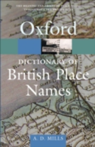 Ebook in inglese Dictionary of British Place-Names Mills, A/ D/