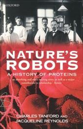 Nature's Robots: A History of Proteins