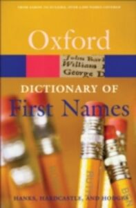 Ebook in inglese Dictionary of First Names 2/e Hanks, Patrick , Hardcastle, Kate , Hodges, Flavia