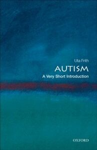 Ebook in inglese Autism: A Very Short Introduction Frith, Uta