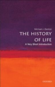 Foto Cover di History of Life: A Very Short Introduction, Ebook inglese di Michael J. Benton, edito da OUP Oxford