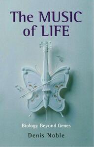 Foto Cover di Music of Life: Biology beyond the Genome, Ebook inglese di Denis Noble, edito da OUP Oxford